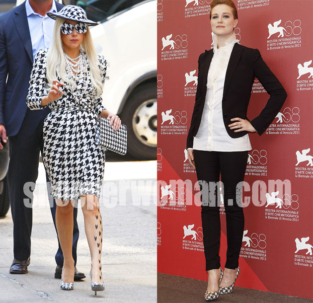 Evan Rachel Wood and Lady Gaga in Salvatore Ferragamao houndstooth pumps