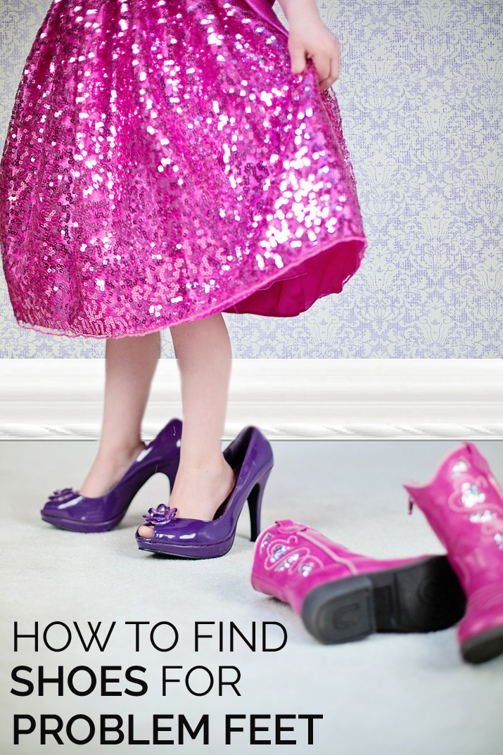 how to find shoes for problem feet