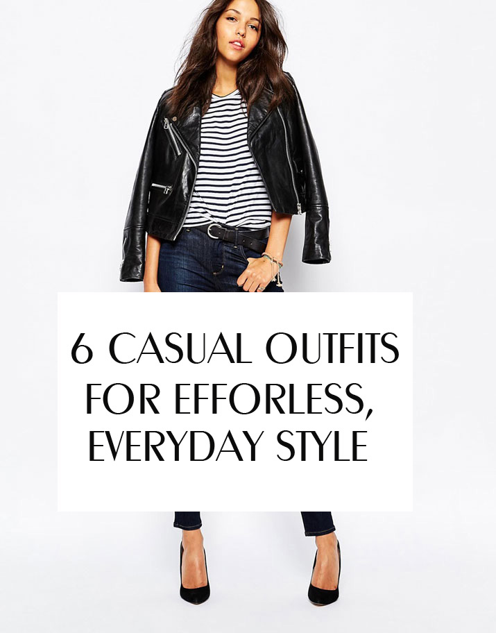 What to wear when you don't know what to wear - 6 casual outfit ideas