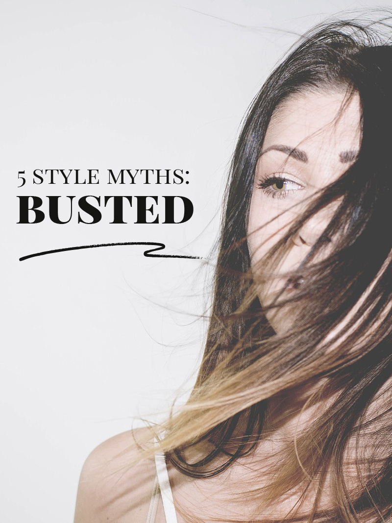 5 style myths, busted