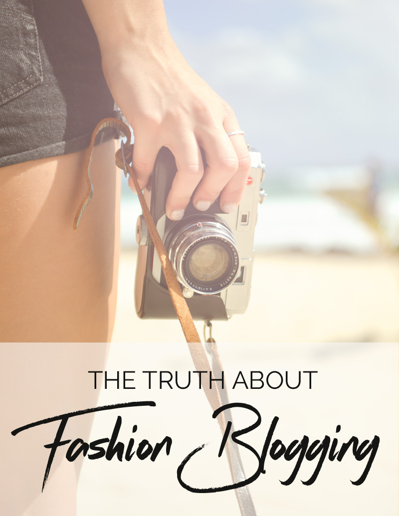 the truth about fashion blogging