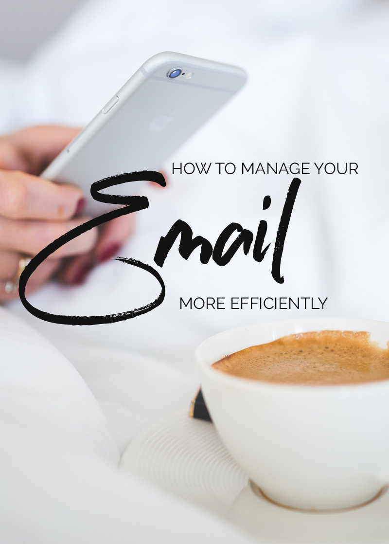 how to manage your email more effectively