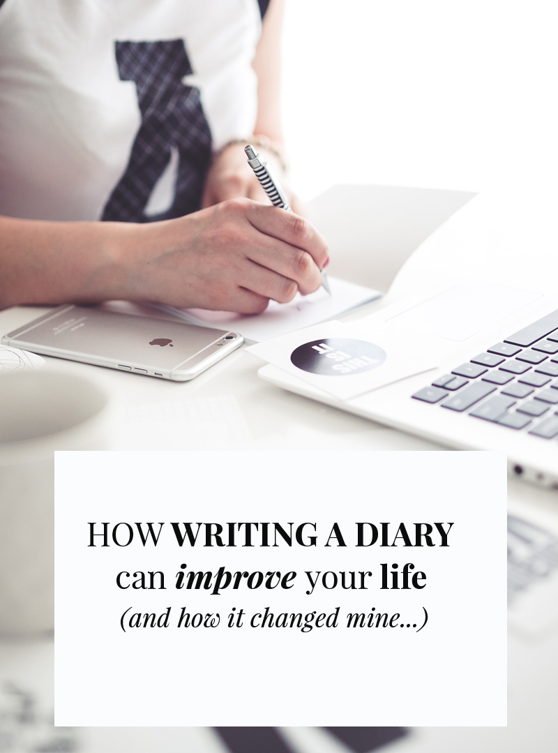 how writing a diary can improve your life (and how it changed mine)