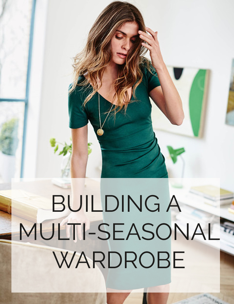 Building a multi-seasonal wardrobe