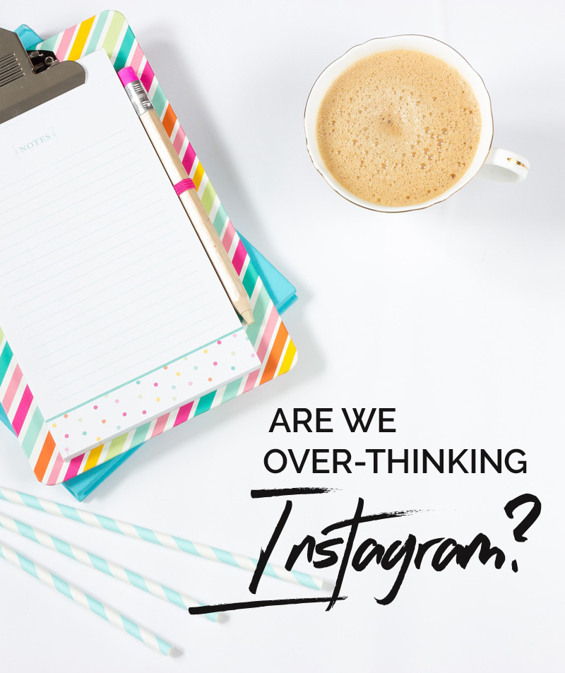 Are we over-thinking Instagram