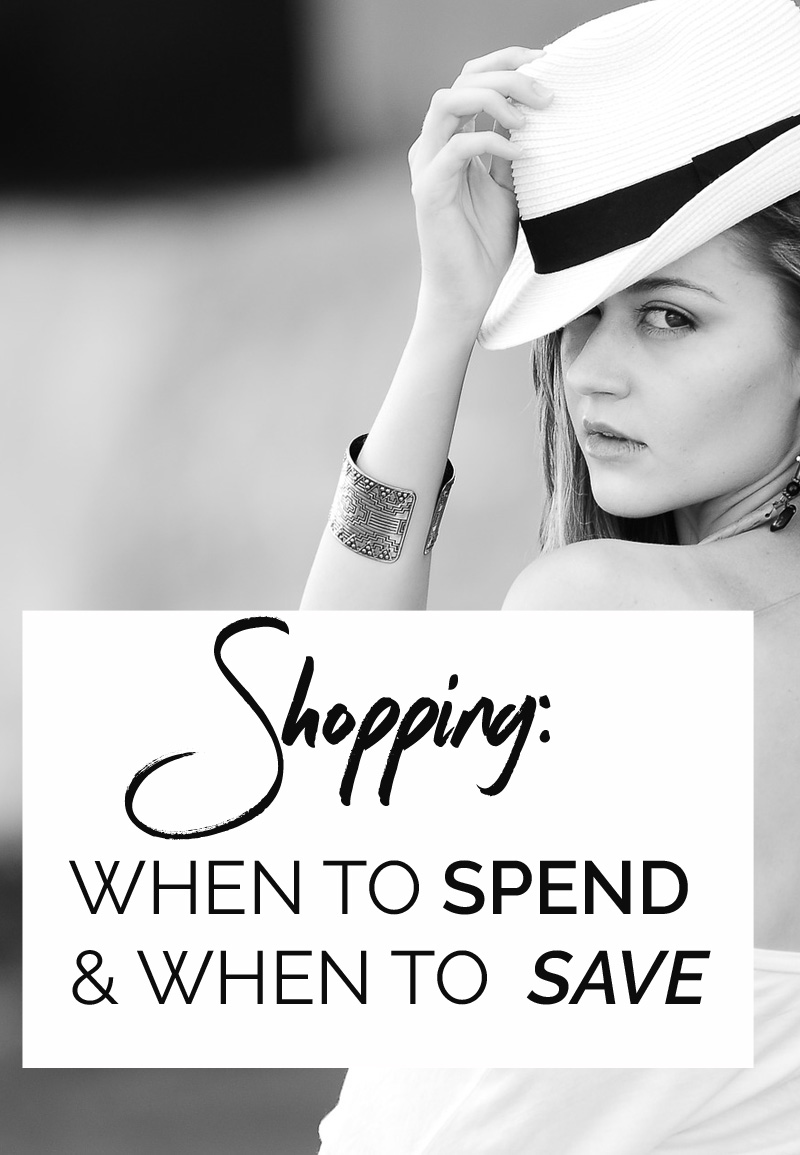 shopping: When to spend and when to save