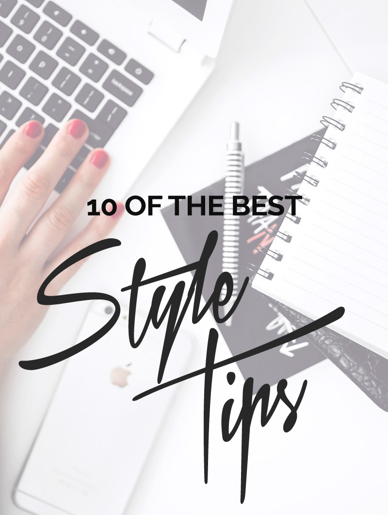 10 of the best style tips